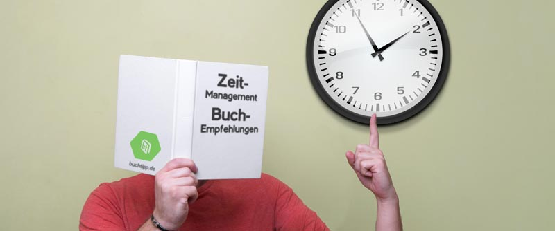 ea53ea1ad15511 Zeitmanagement Buch Empfehlungen - buchtipp.de